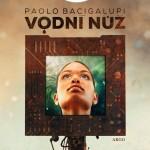 Bacigalupi_Vodni-nuz