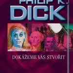 Dick_Dokazeme-vas-stvorit
